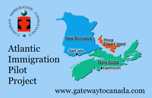 Atlantic Immigration Pilot Project (New Brunswick, Nova Scotia and Prince Edward Island)