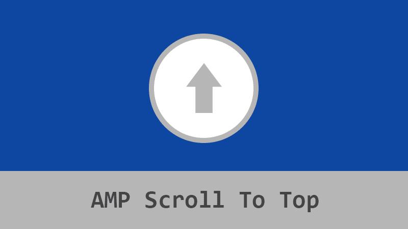 Blogger AMP Başa Dön Butonu