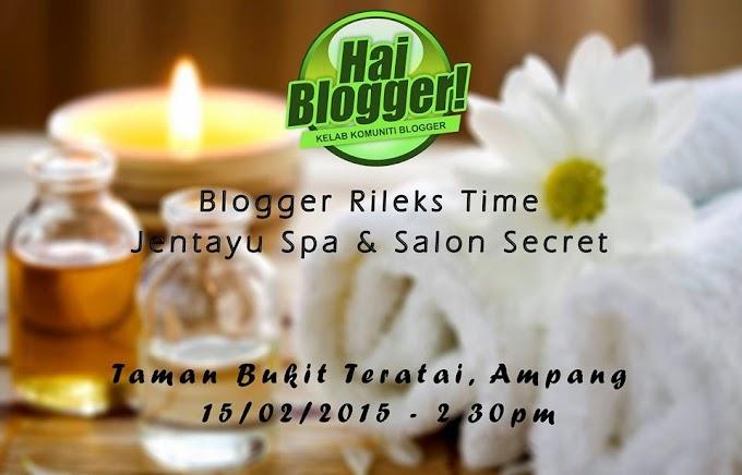 Blogger Rileks Time di Jentayu Spa & Salon