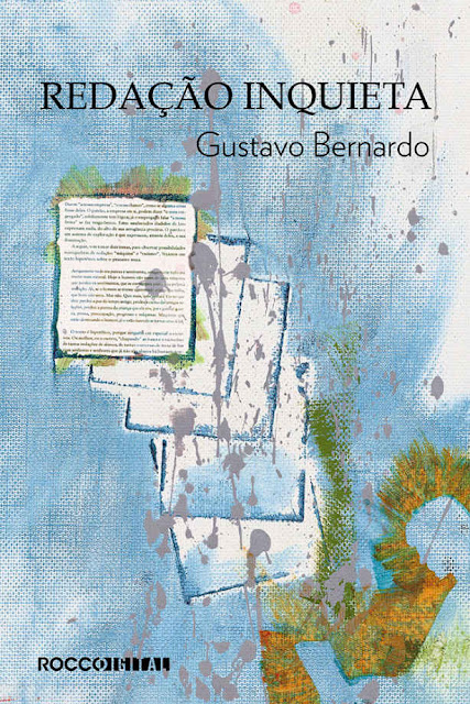 Redação inquieta - Gustavo Bernardo