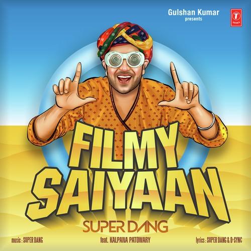 Filmy Saiyaan - Super Dang (2016)