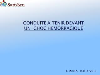 CONDUITE A TENIR DEVANT UN CHOC HEMORRAGIQUE.pdf
