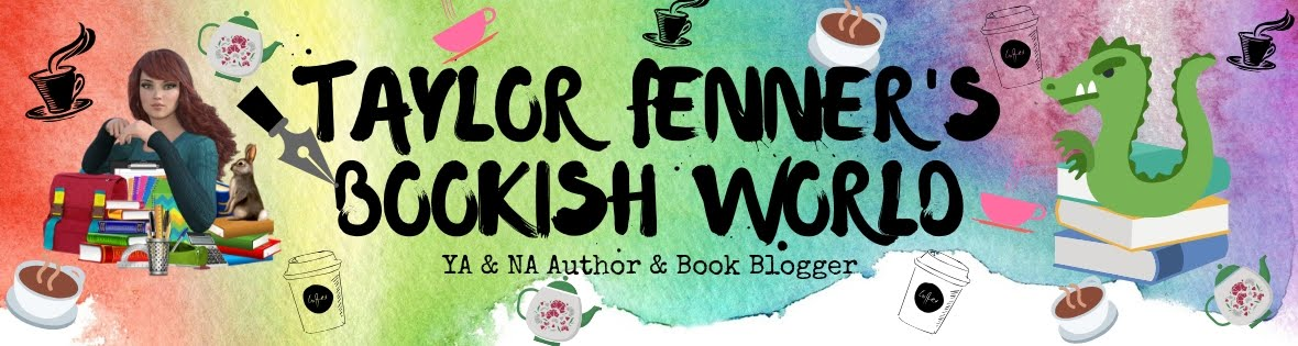 Taylor Fenner's Bookish World