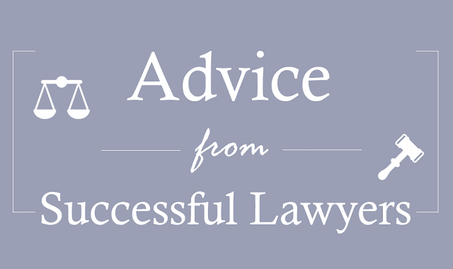 Advice from Successful Lawyers