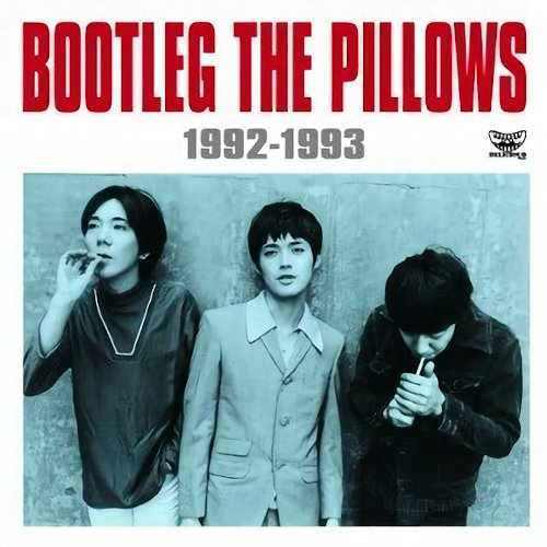 Download BOOTLEG THE PILLOWS 1992-1993 Flac, Lossless, Hi-res, Aac m4a, mp3