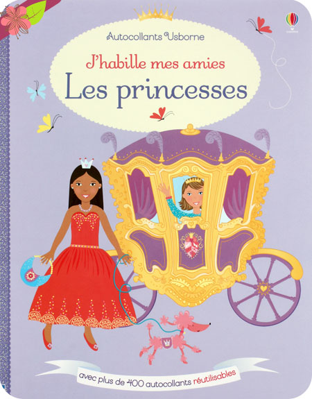 J'habille mes amies : Les princesses - éditions Usborne