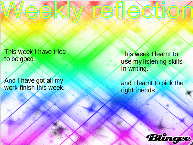 weekly relection