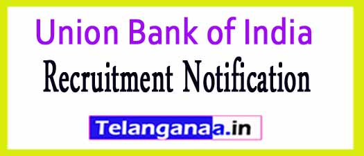 Union Bank of India Recruitment Notification 2017