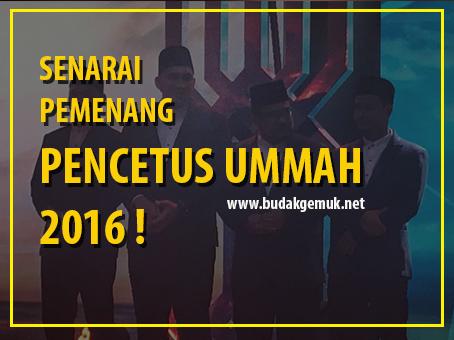 SENARAI PEMENANG PENCETUS UMMAH 2016 !