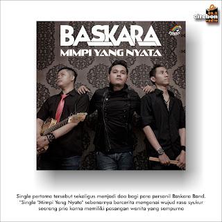 """Baskara Band """"Mimpi Yang Nyata"""""""