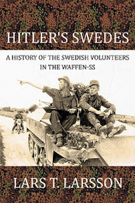 Hitler's Swedes: A History of the Swedish Volunteers in the Waffen-SS