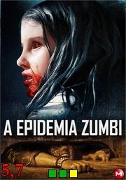 A Epidemia Zumbi