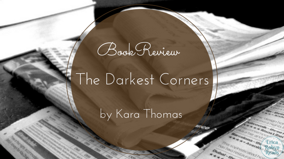 The Darkest Corners by Kara Thomas book review