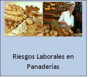 Riesgos Laborales en Panaderías.