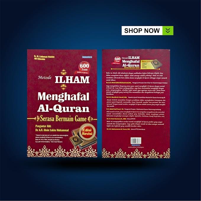 Karya Kang Lukman : Metode Ilhamqu - Menghafal Al-Quran Serasa Bermain Game