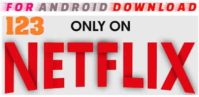 Download Android 123NetFlix Apk For Android - Watch Search and Movies on Android