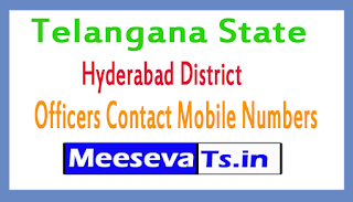 Hyderabad District Officers Contact Mobile Numbers