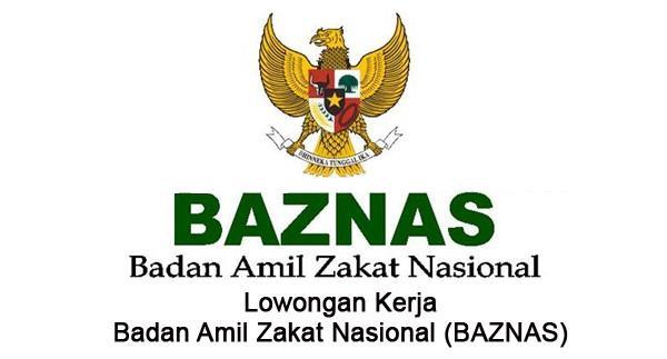 BADAN AMIL ZAKAT NASIONAL (BAZNAS) : SELEKSI CALON PEGAWAI TETAP - INDONESIA
