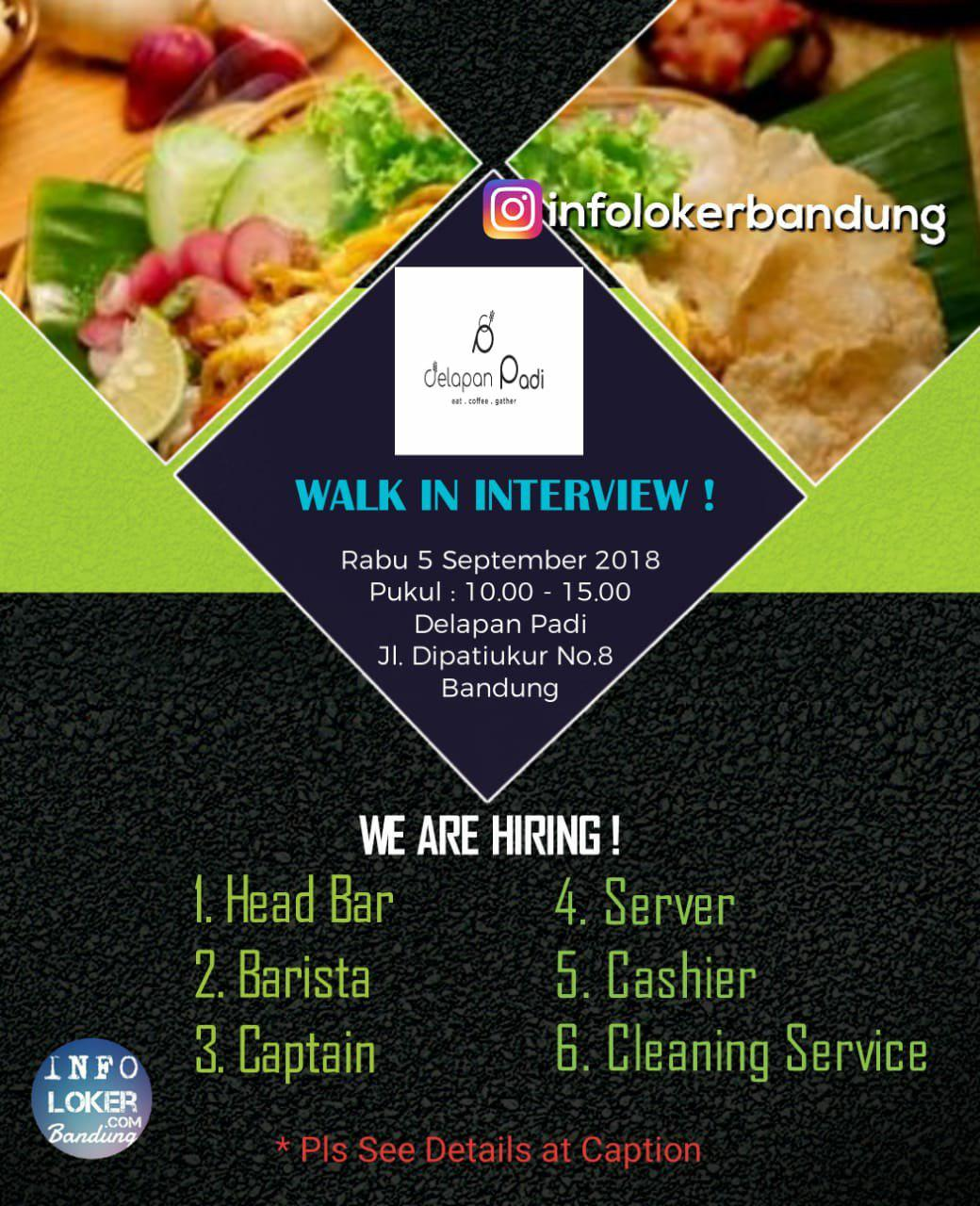 Walk In Interview Delapan Padi Resto 5 September 2018