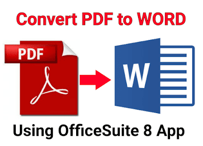 Convert PDF to WORD using OfficeSuite 8 App