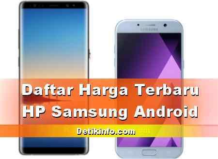 Daftar Terkini Harga HP Samsung Galaxy 2019