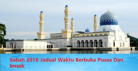 Jadual Waktu Berbuka Puasa Dan Imsak Sabah 2016