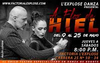 L'EXPLOSE Danza presenta A FLOR DE HIEL