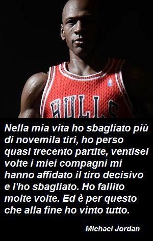 Frasispirit Michael Jordan Aforismi E Frasi Famose
