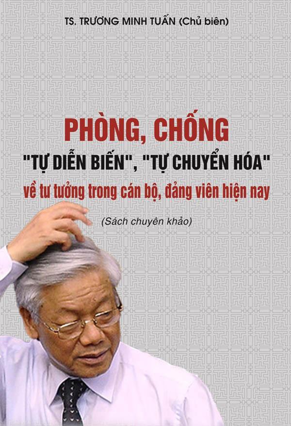 Nguyễn Phú Trọng: Ngăn chặn 'tự chuyển hóa' là 'cam go' - Việt Mỹ News