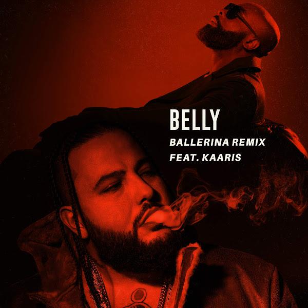 Belly - Ballerina (feat. Kaaris) [France Remix] - Single Cover