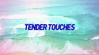 Tender Touches Season 2 Episode 1