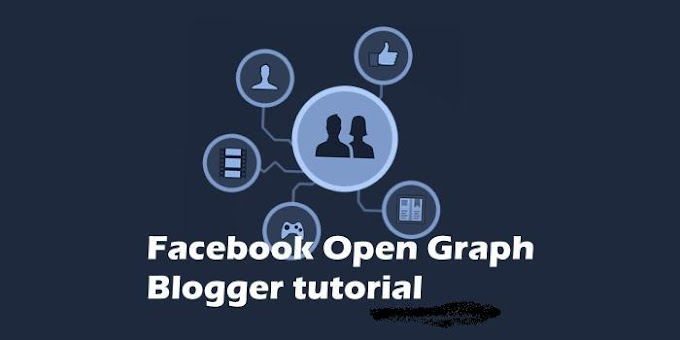 Add Valid Open Graph Tags to Blogger (with Images)