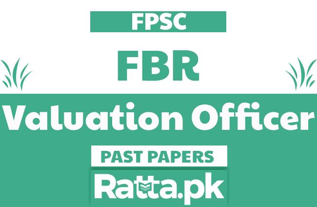 FPSC FBR Valuation Officer solved Past Papers pdf