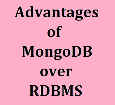 Advantages Of Mongodb Over Rdbms