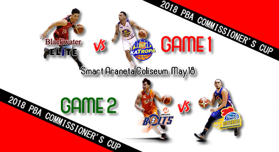 List of PBA Games: May 18 at Smart Araneta Coliseum 2018 PBA Commissioner's Cup