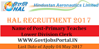 Hindustan Aeronautics Limited Recruitment 2017– Primary Teaches ,Lower Division Clerk