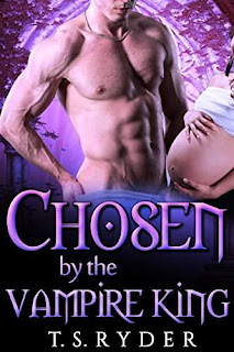 Chosen by the Vampire King - a paranormal romance by T. S. Ryder