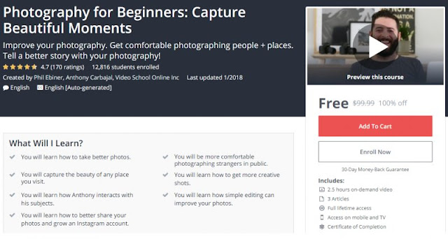 [100% Off] Photography for Beginners: Capture Beautiful Moments  Worth 99,99$