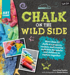 https://www.quartoknows.com/books/9781633220218/Chalk-on-the-Wild-Side.html