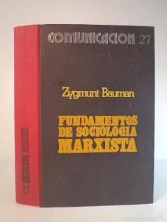 """""""Fundamentos de sociología marxista"""" - Z. Bauman"""