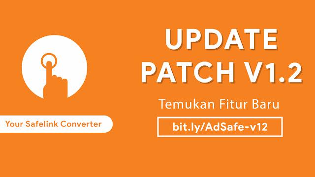 AdSafe Click Rilis Patch v1.2