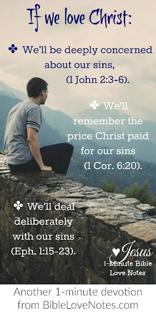 Our Biggest Problem is still sin - If we love Christ we'll hate sin and deal with it Biblically