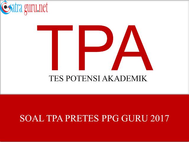 Soal Tes Potensi Akademik (TPA) Pretest PPG Guru 2017