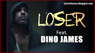 Loser – Dino James