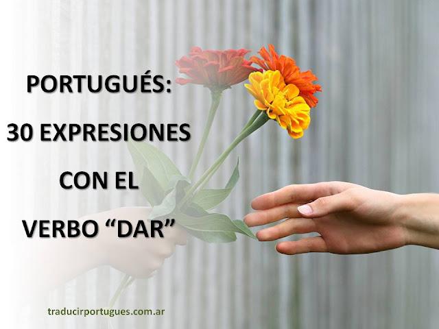 portugues, verbo dar, expresiones, traducciones, traductora, translation