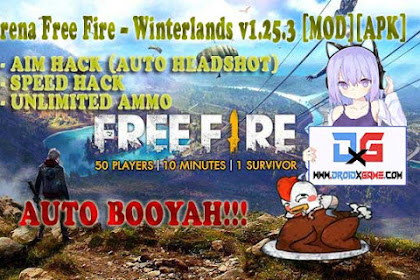 Update Cheat Free Fire Patch Winterlands v1.25.3 Mod Apk [ Aim Hack, Unlimited Ammo, Speed Hack ]