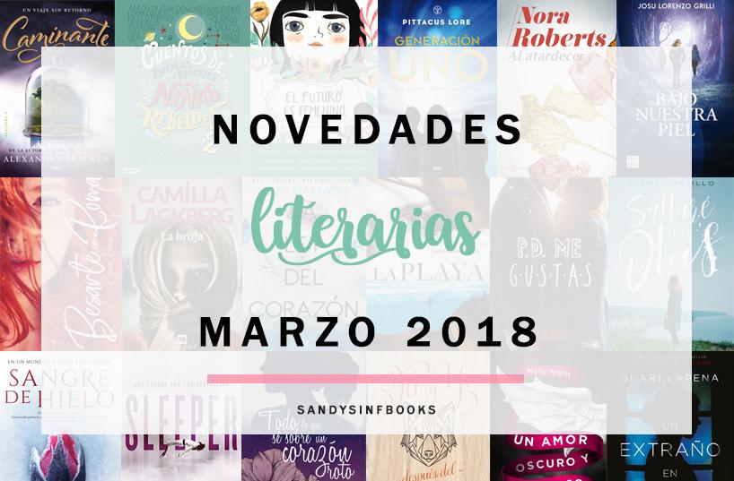 novedades literarias marzo 2018 libros