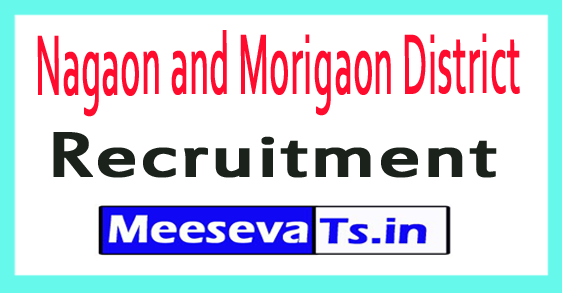 Nagaon and Morigaon District Recruitment
