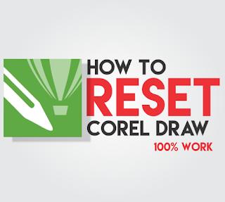 cara mereset ulang corel draw x7  cara mengembalikan tampilan awal coreldraw x7  how to reset corel draw x7 to default  how to reset corel draw x3 settings  how to reset corel draw x6 settings  how to reset corel draw 2017  cara mengembalikan tool corel draw  how to reset corel draw 11