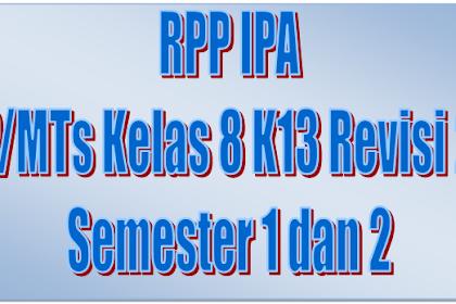 Download RPP IPA SMP/MTs Kelas 8 K13 Revisi 2017 Semester 1 dan 2